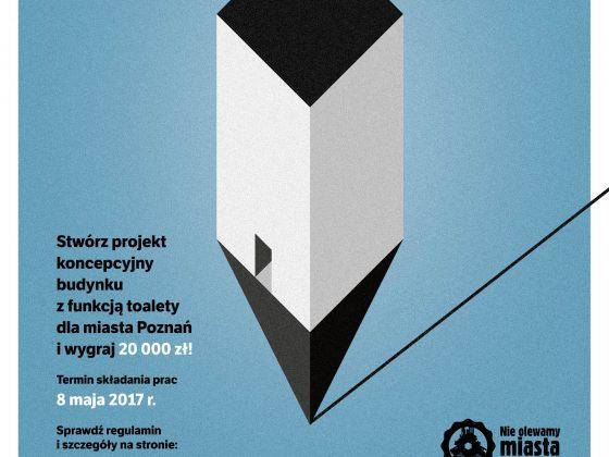 Konkurs Koło - projekt toalety dla Poznania. Plakat